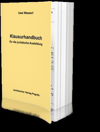 Klausurhandbuch für die juristische Ausbildung