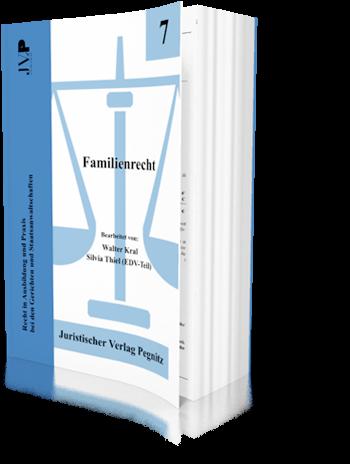 Familienrecht - das aktuelle Familienrecht und seine Fragestellungen - ein Gesamtüberblick